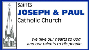 Saints Joseph and Paul Catholic Church Bulletin