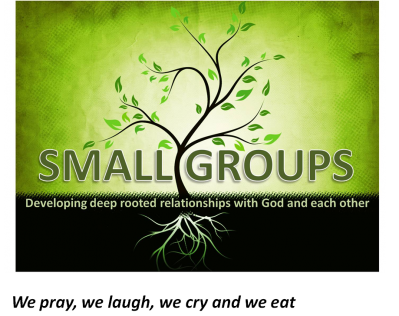 Small Groups - We pray, we laugh, we cry and we eat.